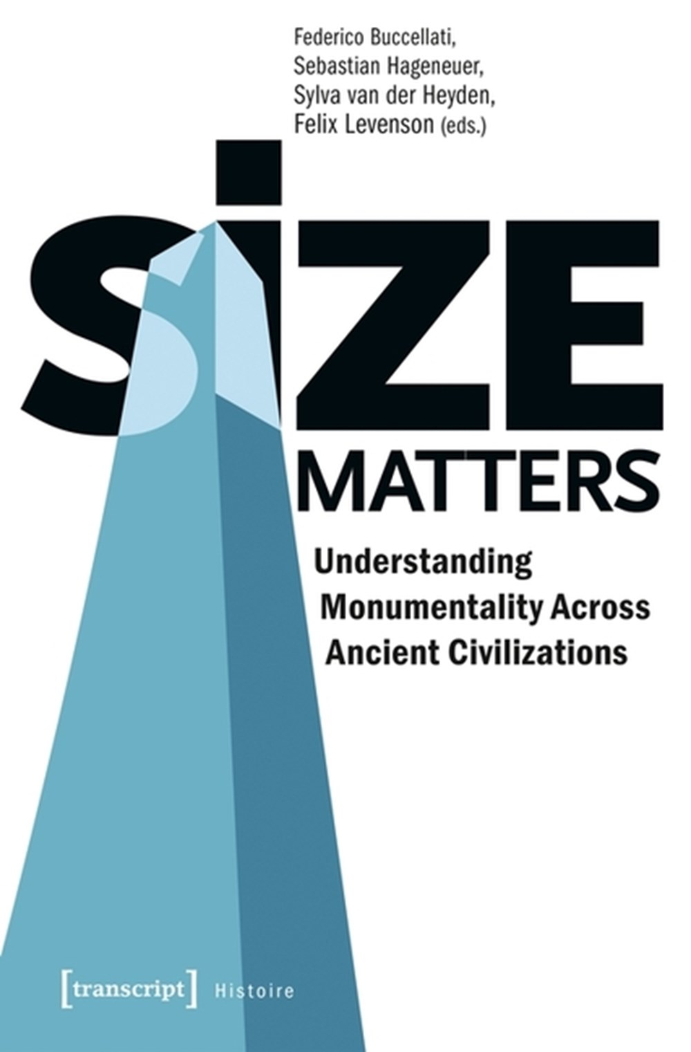 Size Matters Understanding Monumentality Across Ancient Civilizations