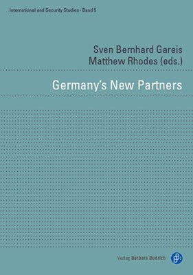 Germany's New Partners: Bilateral Relations of Europe's Reluctant Leader