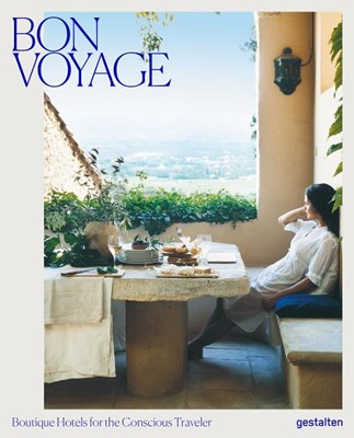 Bon Voyage: Boutique Hotels for the Conscious Traveler