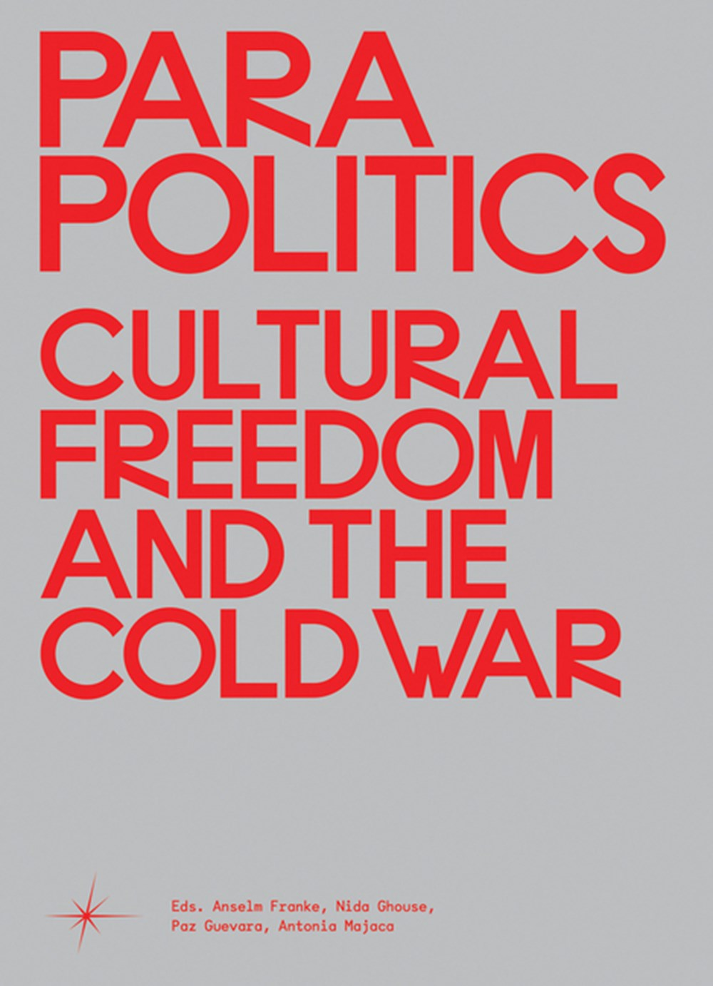 Parapolitics Cultural Freedom and the Cold War