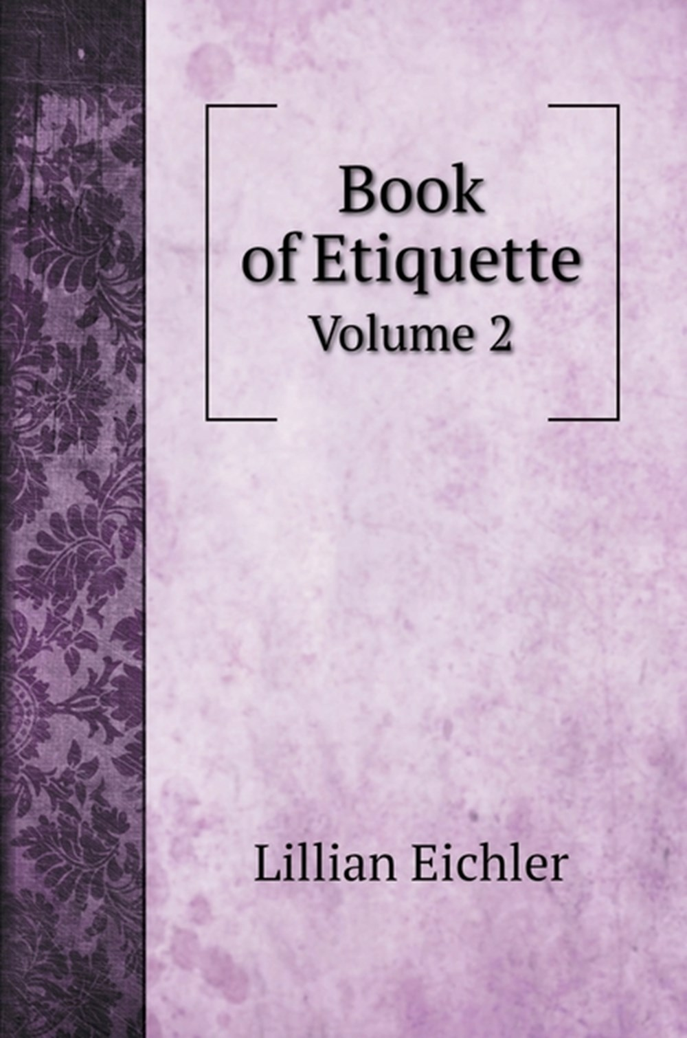 Book of Etiquette Volume 2