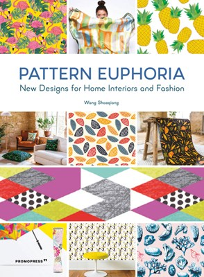 Pattern Euphoria: New Designs for Home Interiors and Fashion