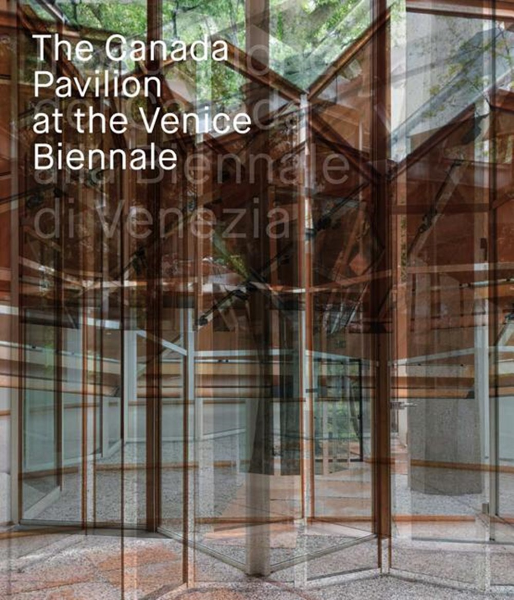 Canada Pavilion at the Venice Biennale