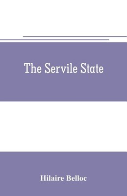 The servile state