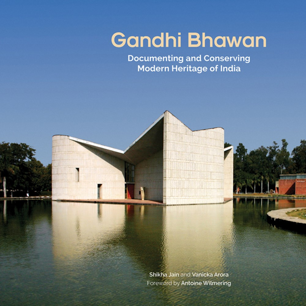 Gandhi Bhawan Documenting and Conserving Modern Heritage of India