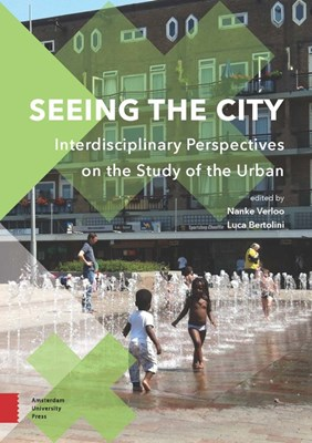 Seeing the City: Interdisciplinary Perspectives on the Study of the Urban