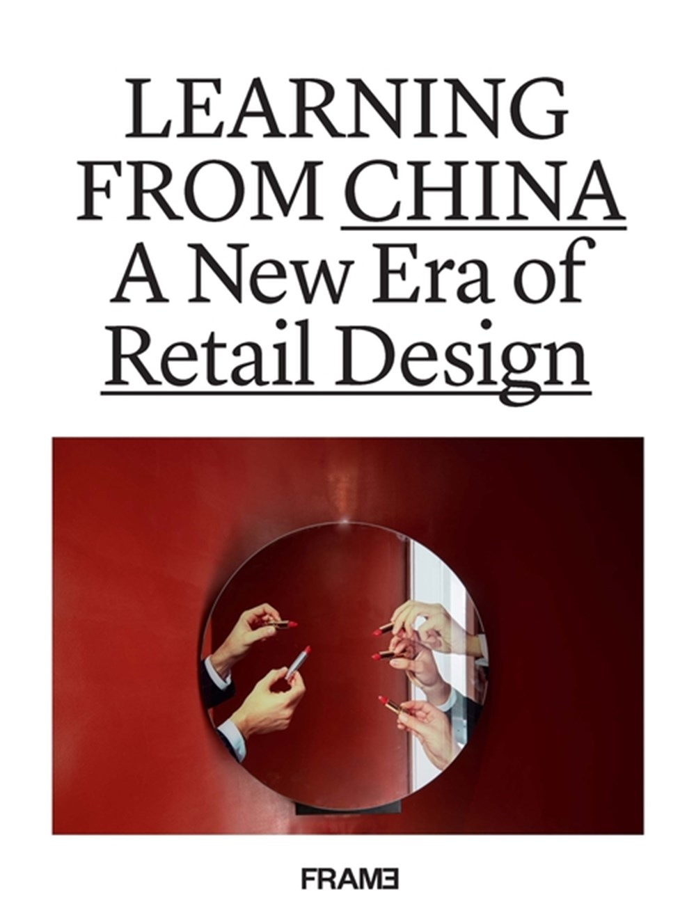 Learning from China A New Era of Retail Design