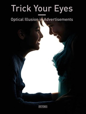Trick Your Eyes: Optical Illusion in Advertisements