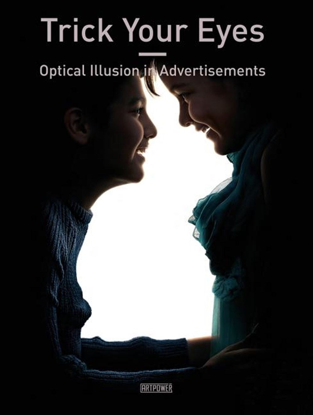 Trick Your Eyes Optical Illusion in Advertisements
