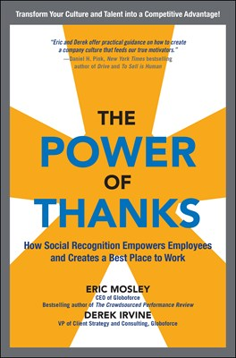 Power of Thanks: How Social Recognition Empowers Employees and Creates a Best Place to Work