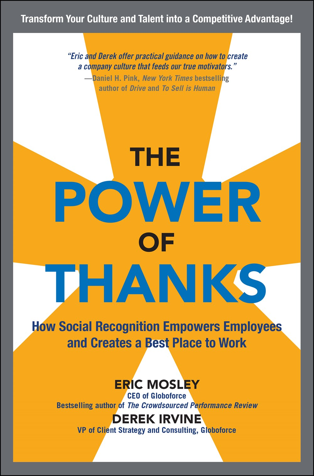 Power of Thanks How Social Recognition Empowers Employees and Creates a Best Place to Work