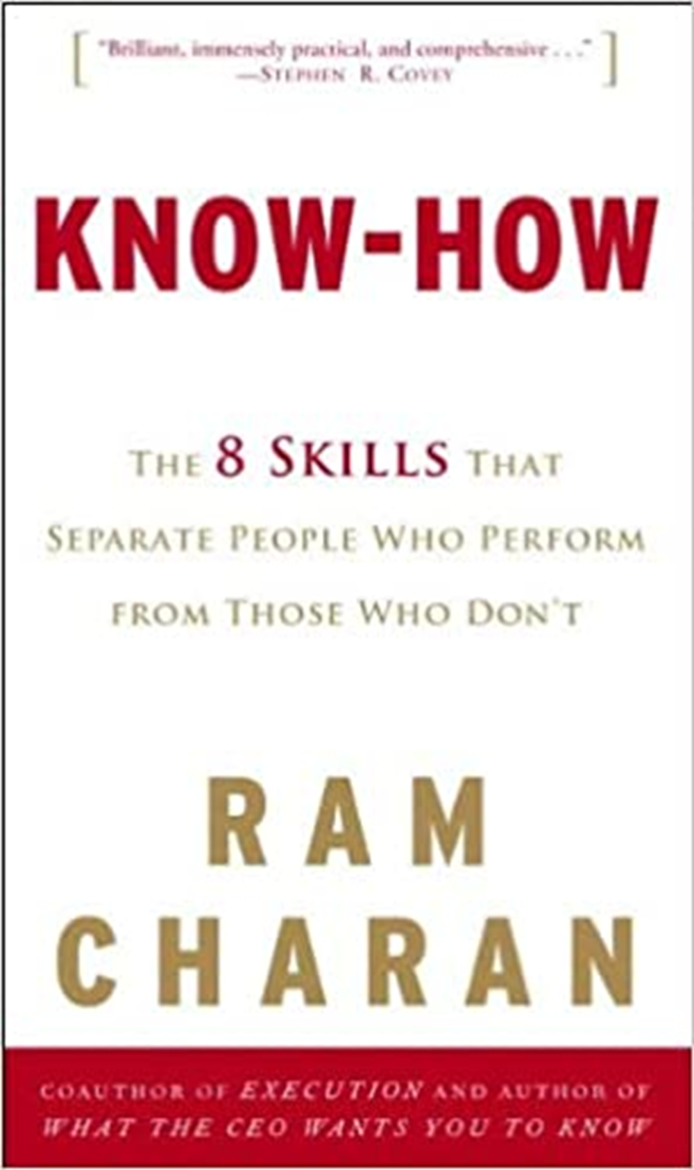 Know-How The 8 Skills That Separate People Who Perform from Those Who Don't