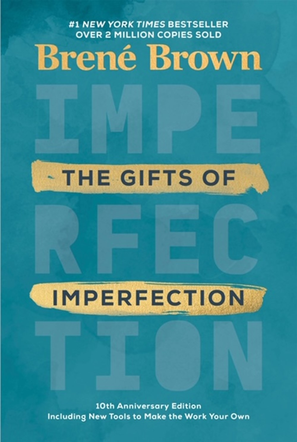 Gifts of Imperfection 10th Anniversary Edition: Features a New Foreword and Brand-New Tools