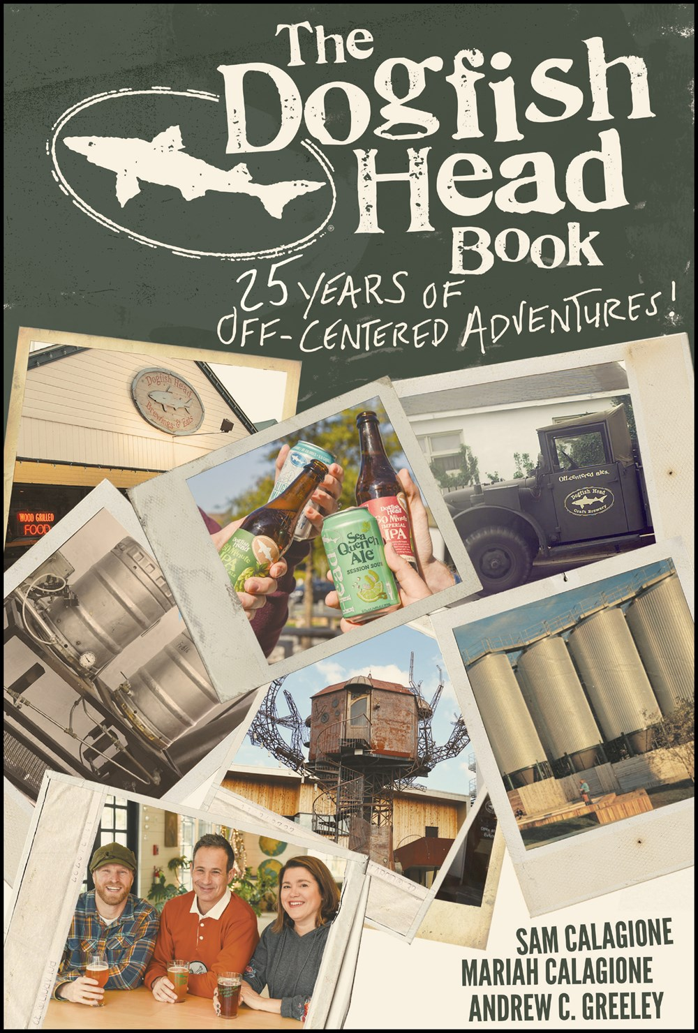 Dogfish Head Book 25 Years of Off-Centered Adventures