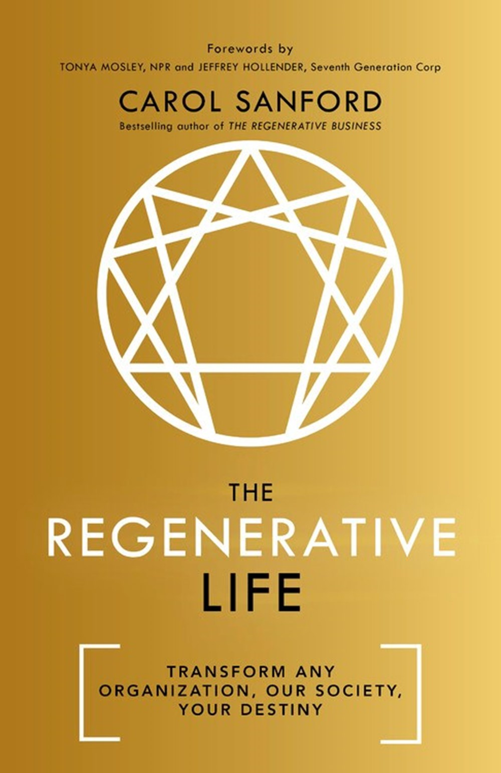 Regenerative Life Transform Any Organization, Our Society, and Your Destiny