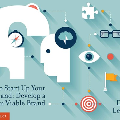 How to Start Up Your Brand: Develop a Minimum Viable Brand
