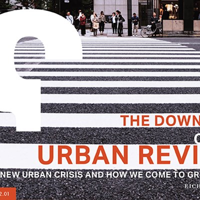The Downsides of the Urban Revival: The New Urban Crisis and How We Come to Grips With It