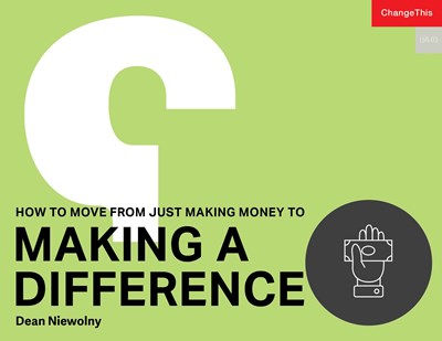 How to Move from Just Making Money to Making a Difference