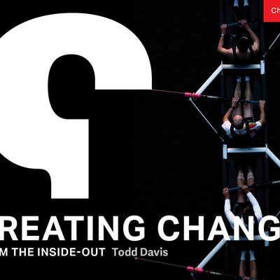 Creating Change from the Inside-Out