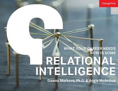 What Your Career Needs Now Is Some Relational Intelligence
