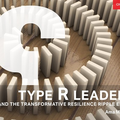 Type R Leaders and the Transformative Resilience Ripple Effect