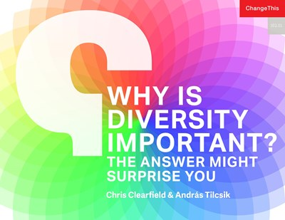 Why Is Diversity Important? The Answer Might Surprise You
