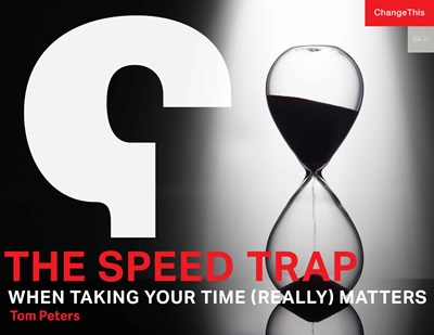 The Speed Trap: When Taking Your Time (Really) Matters