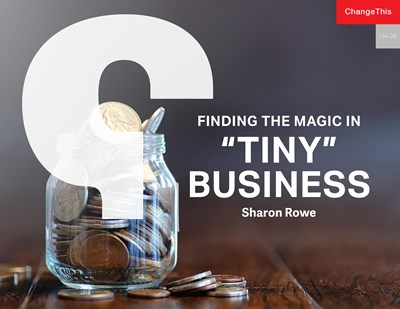 "Finding the Magic in ""Tiny"" Business"