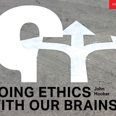 Doing Ethics with Our Brains