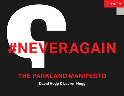 #NeverAgain: The Parkland Manifesto