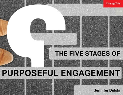 The Five Stages of Purposeful Engagement