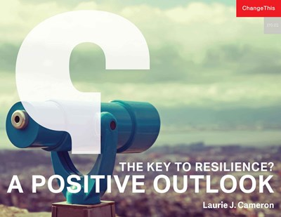 The Key to Resilience? A Positive Outlook