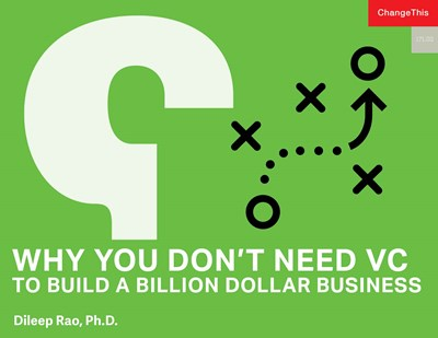 Why You Don't Need VC to Build a Billion Dollar Business