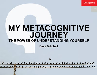 My Metacognitive Journey: The Power of Understanding Yourself