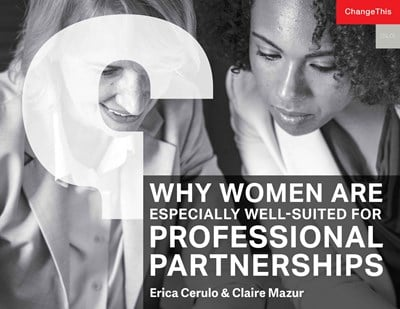 Why Women Are Especially Well-Suited for Professional Partnerships