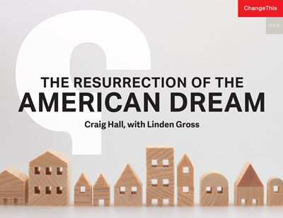 The Resurrection of the American Dream
