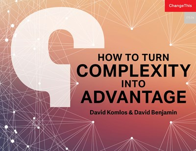 How to Turn Complexity Into Advantage