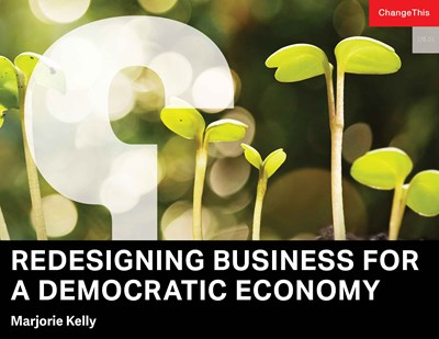 Redesigning Business for a Democratic Economy