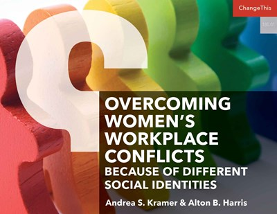 Overcoming Women's Workplace Conflicts Because of Different Social Identities
