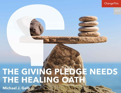 The Giving Pledge Needs the Healing Oath