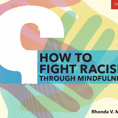 How To Fight Racism Through Mindfulness