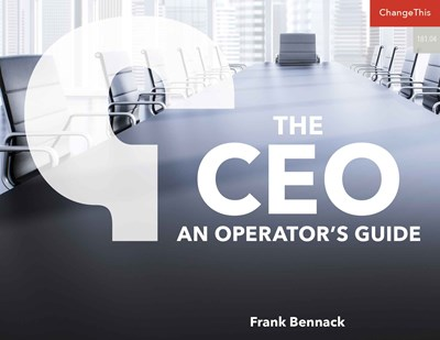 The CEO: An Operator's Guide