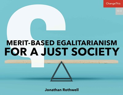 Merit-Based Egalitarianism for a Just Society