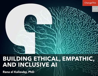 Building Ethical, Empathic, and Inclusive AI