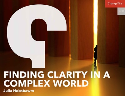 Finding Clarity in a Complex World