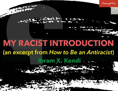 My Racist Introduction