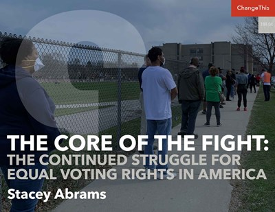 The Core of the Fight: The Continued Struggle for Equal Voting Rights in America
