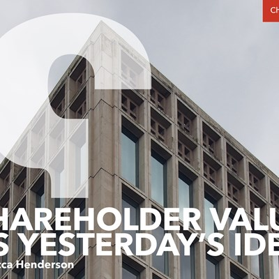 Shareholder Value as Yesterday's Idea