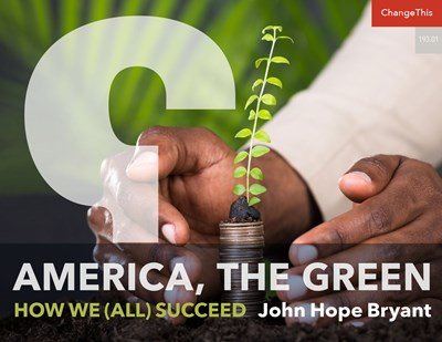 America, the Green: How We (All) Succeed