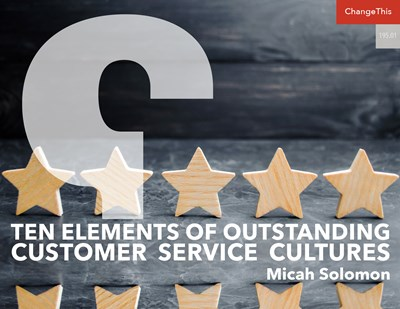 Ten Elements of Outstanding Customer Service Cultures